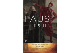 Faust I & II, Volume 2 - Goethe's Collected Works - Updated Edition