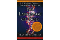 The Language Of God - A Scientist Presents Evidence For Belief