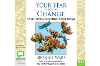 Your Year For Change - 52 Reflections for Regret-free Living
