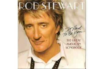 Rod Stewart – It Had To Be You... The Great American Songbook PRE-OWNED CD: DISC EXCELLENT