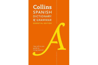Collins Spanish Essential Dictionary and Grammar - Two Books in One