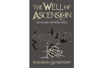The Well of Ascension - Mistborn Book Two