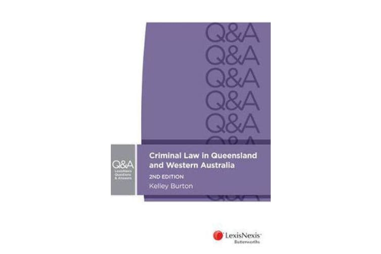 LexisNexis Questions & Answers - Criminal Law in Queensland and Western Australia