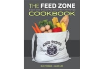 The Feed Zone Cookbook - Fast and Flavorful Food for Athletes