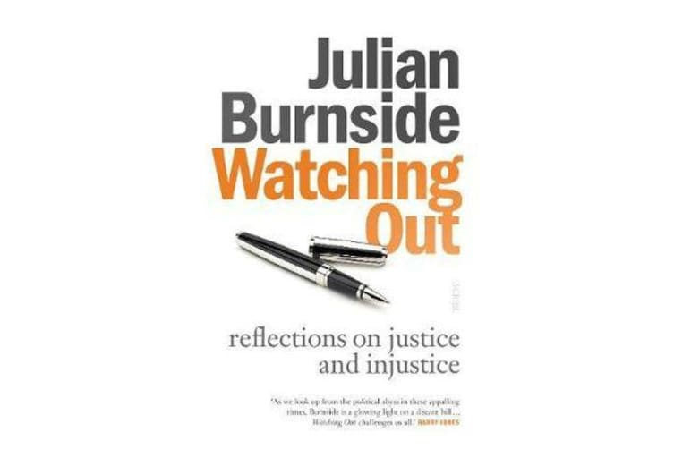 Watching Out - Reflections on Justice and Injustice