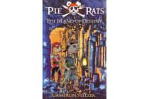 Pie Rats: The Island Of Destiny - Book 3