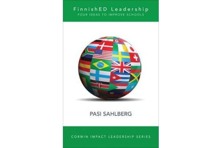 FinnishED Leadership - Four Big, Inexpensive Ideas to Transform Education