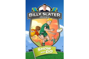 Billy Slater 3 - Show and Go
