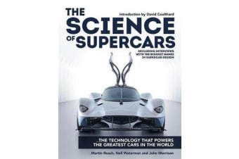 The Science of Supercars - The technology that powers the greatest cars in the world