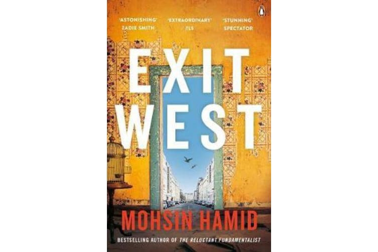 Exit West - SHORTLISTED for the Man Booker Prize 2017