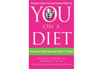You: On a Diet - Lose Up to 2 Inches from Your Waist in 2 Weeks