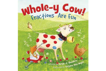 Whole-y Cow - Fractions Are Fun