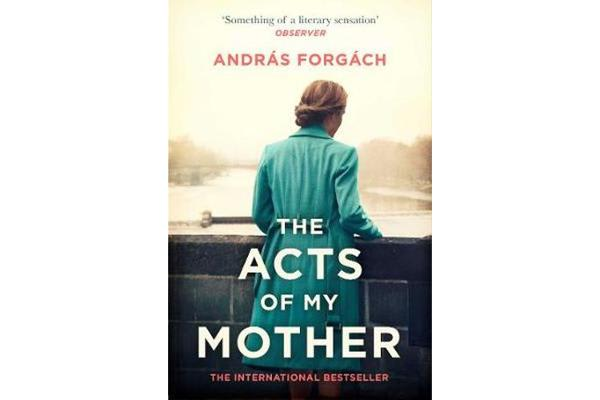 The Acts of My Mother