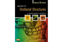 Anatomy of Orofacial Structures - Enhanced Edition - A Comprehensive Approach