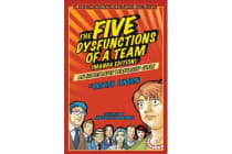 The Five Dysfunctions of a Team - An Illustrated Leadership Fable Manga Edition