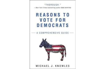 Reasons to Vote for Democrats - A Comprehensive Guide
