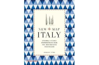 New Map Italy - Unforgettable Experiences for the Discerning Traveller