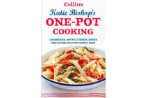 One-Pot Cooking - Casseroles, Curries, Soups and Bakes and Other No-Fuss Family Food
