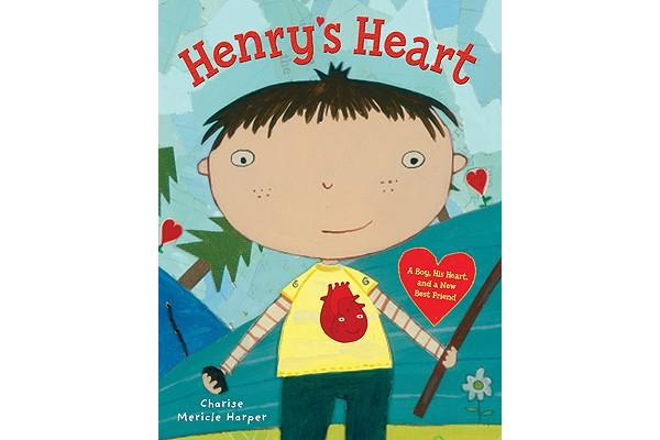 Henry's Heart - A Boy, His Heart, and a New Best Friend