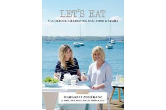 Let's Eat - A Cookbook Celebrating Film, Food & Family
