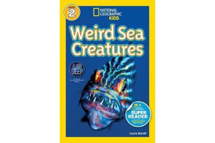 National Geographic Kids Readers - Weird Sea Creatures