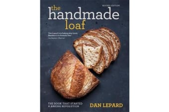 The Handmade Loaf - The book that started a baking revolution