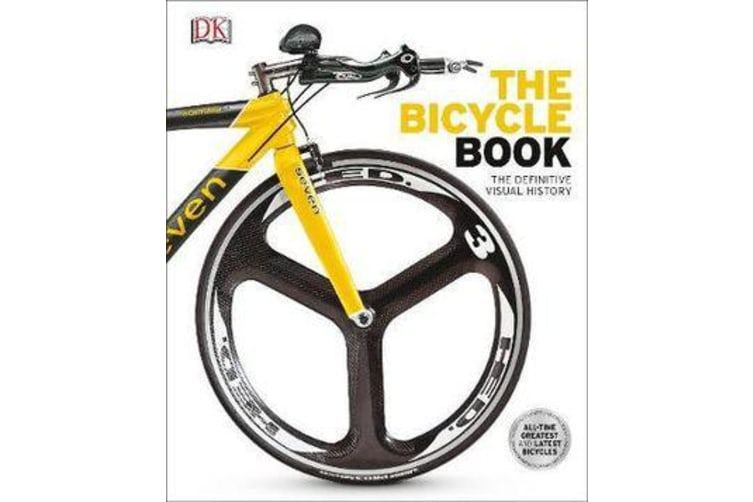 The Bicycle Book - The Definitive Visual History
