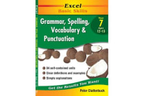 Excel Year 7 Grammar, Spelling, Vocabulary & Punctuation - Excel Maths, Year 7, Ages 12-13