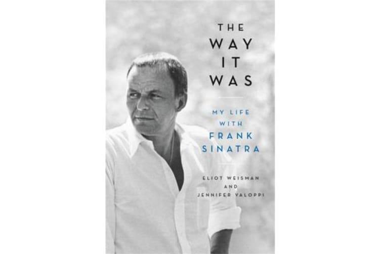 The Way It Was - My Life with Frank Sinatra