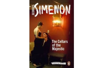 The Cellars of the Majestic - Inspector Maigret #21