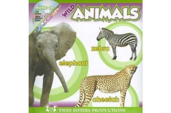 Sing... Play... Learn! Wild Animals