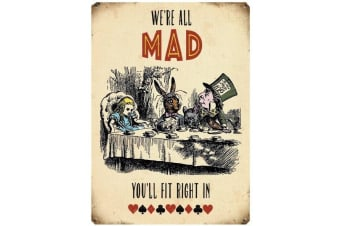 Alice in Wonderland 'We Are All Mad' Vintage Metal Sign (Beige) (One Size)