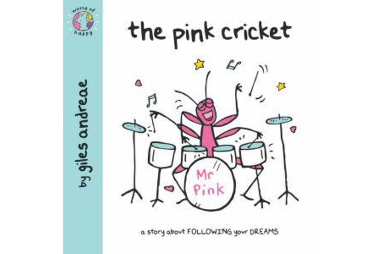 World of Happy - The Pink Cricket