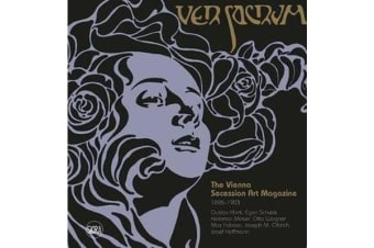 Ver Sacrum - The Vienna Secession Art Magazine 1898-1903