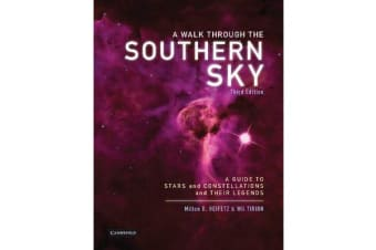 A Walk through the Southern Sky - A Guide to Stars, Constellations and Their Legends