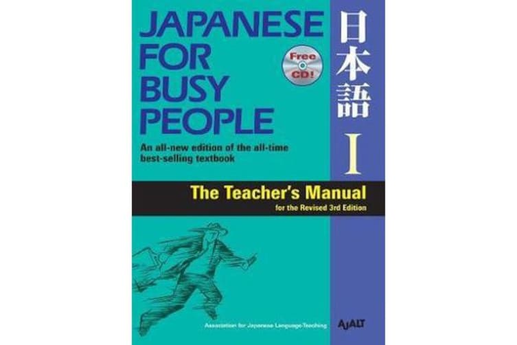 Japanese For Busy People 1 - Teacher's Manual For The Revised 3rd Edition