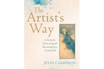 The Artist's Way - A Course in Discovering and Recovering Your Creative Self