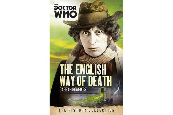 Doctor Who: The English Way of Death - The History Collection