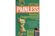 Painless Reading Comprehensive