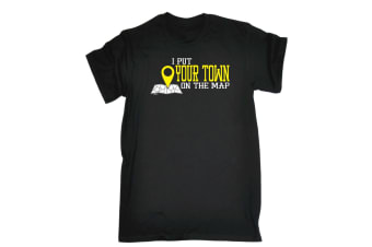 123T Funny Tee - Your Town I Put On The Map - (Large Black Mens T Shirt)