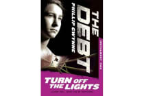 Turn off the Lights - the Debt Instalment Two