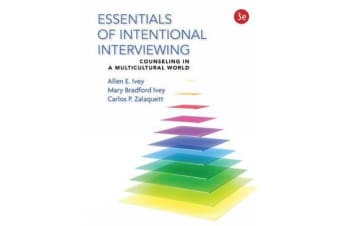 Essentials of Intentional Interviewing - Counseling in a Multicultural World