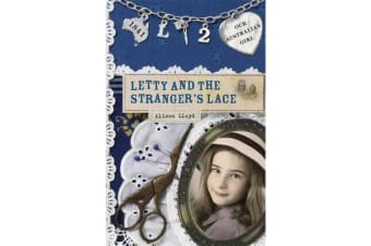 Our Australian Girl - Letty And The Stranger's Lace (Book 2)