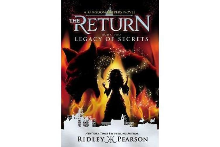 Kingdom Keepers: The Return Book Two Legacy Of Secrets - The Return Book Two Legacy of Secrets
