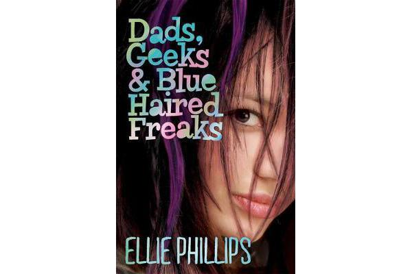 Image of Dads, Geeks & Blue-Haired Freaks