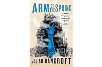 Arm of the Sphinx - Book Two of the Books of Babel