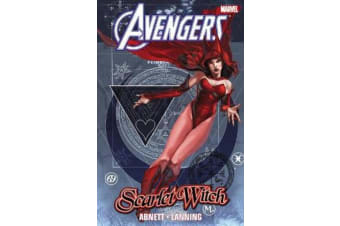 Avengers - Scarlet Witch By Dan Abnett & Andy Lanning