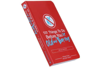 101 Things To Do Before You`re Old and Boring - Paperback Book Aging Hobbies Handbook Growing Old