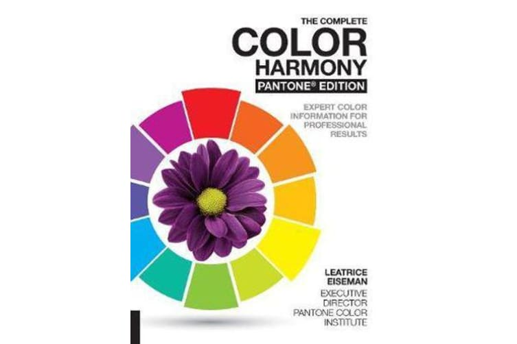 The Complete Color Harmony, Pantone Edition - Expert Color Information for Professional Results
