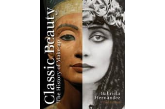 Classic Beauty - The History of Makeup